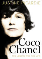 Cover for Coco Chanel: The Legend and the Life by Justine Picardie