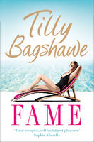 Cover for Fame by Tilly Bagshawe