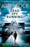 Cover for Dead Spy Running by Jon Stock