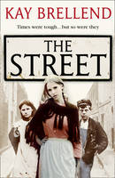 Cover for The Street by Kay Brellend