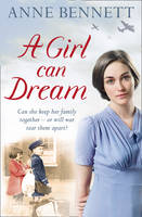 Cover for A Girl Can Dream by Anne Bennett