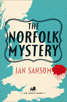 Cover for The Norfolk Mystery by Ian Sansom