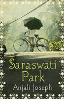 Cover for Saraswati Park by Anjali Joseph