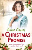 Cover for A Christmas Promise by Annie Groves