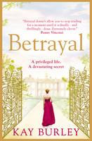 Betrayal by Kay Burley
