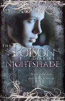 Cover for Poison Diaries : Nightshade by Maryrose Wood