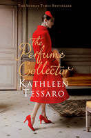 Cover for The Perfume Collector by Kathleen Tessaro