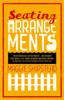 Cover for Seating Arrangements by Maggie Shipstead