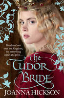 Cover for The Tudor Bride by Joanna Hickson