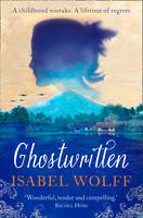 Cover for Ghostwritten by Isabel Wolff