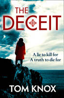 Cover for The Deceit by Tom Knox