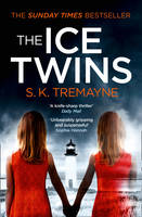 Cover for The Ice Twins by S. K. Tremayne