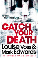 Cover for Catch Your Death by Louise Voss, Mark Edwards