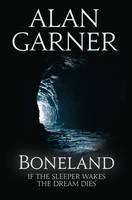 Cover for Boneland by Alan Garner