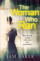 Cover for The Woman Who Ran by Sam Baker