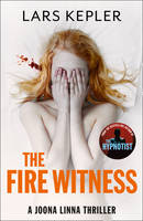 Cover for The Fire Witness by Lars Kepler