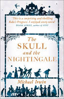 Cover for The Skull and the Nightingale by Michael Irwin