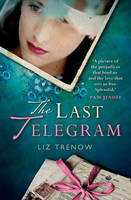 Cover for The Last Telegram by Liz Trenow