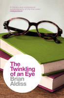 Cover for The Twinkling of an Eye by Brian Aldiss