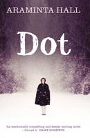Cover for Dot by Araminta Hall