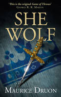 Cover for The She-Wolf by Maurice Druon