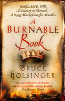 Cover for A Burnable Book by Bruce Holsinger