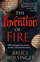Cover for The Invention of Fire by Bruce Holsinger