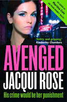 Cover for Avenged by Jacqui Rose