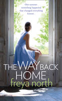 Cover for The Way Back Home by Freya North
