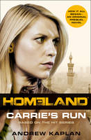 Cover for Homeland Carrie's Run by Andrew Kaplan