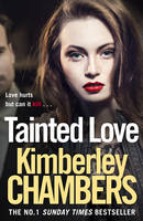 Cover for Tainted Love by Kimberley Chambers