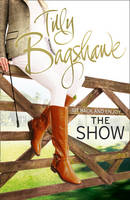 Cover for The Show by Tilly Bagshawe