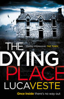 Cover for The Dying Place by Luca Veste