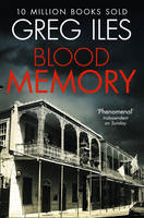 Cover for Blood Memory by Greg Iles