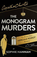 Cover for The Monogram Murders by Sophie Hannah, Agatha Christie