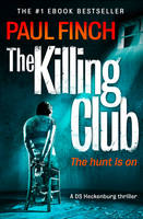 Cover for The Killing Club by Paul Finch