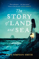 Cover for The Story of Land and Sea by Katy Simpson Smith