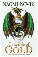 Cover for Crucible of Gold by Naomi Novik