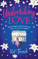 Cover for Undertaking Love by Kat French