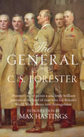 The General by C. S. Forester, Sir Max Hastings