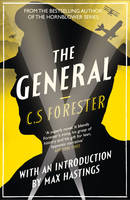 Cover for The General by C. S. Forester, Sir Max Hastings