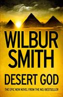 Desert God by Wilbur Smith