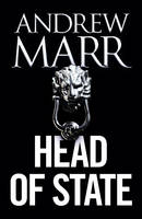 Cover for Head of State by Andrew Marr