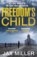 Cover for Freedom's Child by Jax Miller