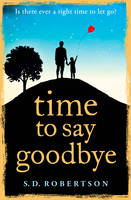 Cover for Time to Say Goodbye by S. D. Robertson