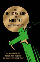 Cover for The Golden Age of Murder by Martin Edwards