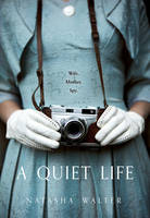 Cover for A Quiet Life by Natasha Walter