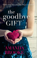 Cover for The Goodbye Gift by Amanda Brooke
