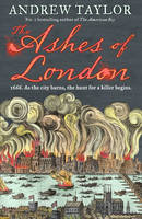 Cover for Ashes of London by Andrew Taylor