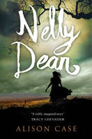 Cover for Nelly Dean by Alison Case